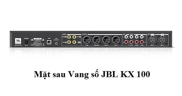 Mặt sau Vang số JBL KX 100